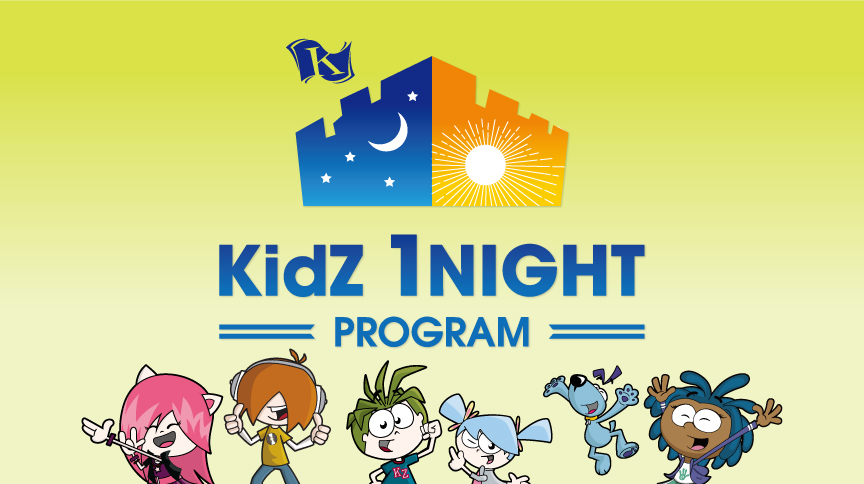 KidZ 1NIGHT PROGRAM